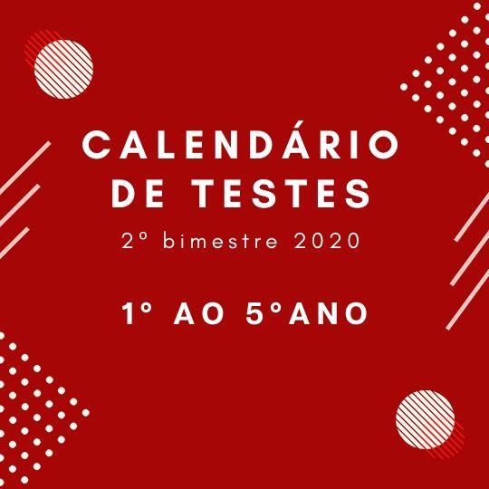 Calendário de Teste – 2º Bimestre – 1º ao 5º ano
