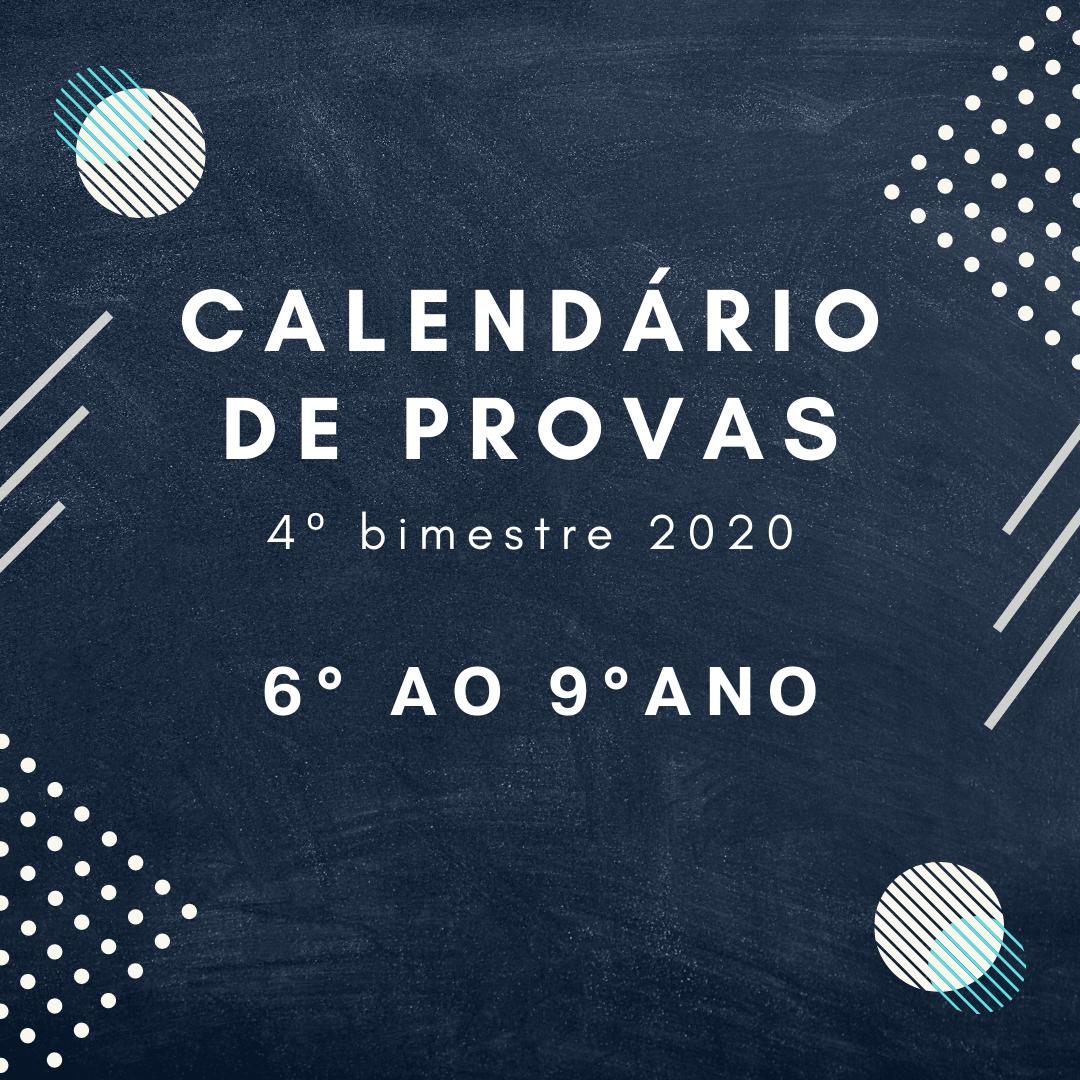 Calendário de Provas – 6º ao 9º ano – 4º bimestre