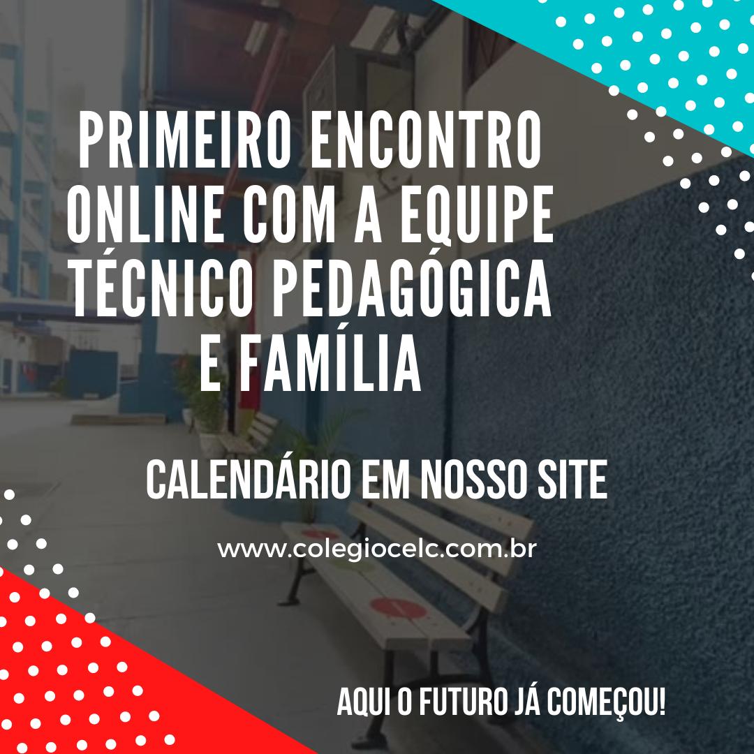 PRIMEIRO ENCONTRO ONLINE COM A EQUIPE TÉCNICO PEDAGÓGICA