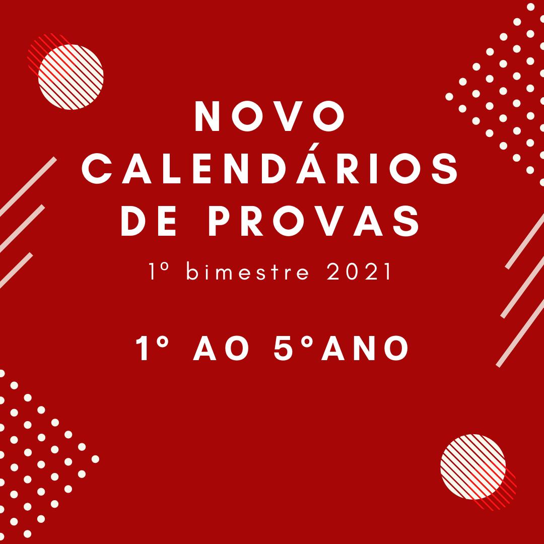Calendário de Provas – 1º Bimestre – 1º ao 5º ano – 2021